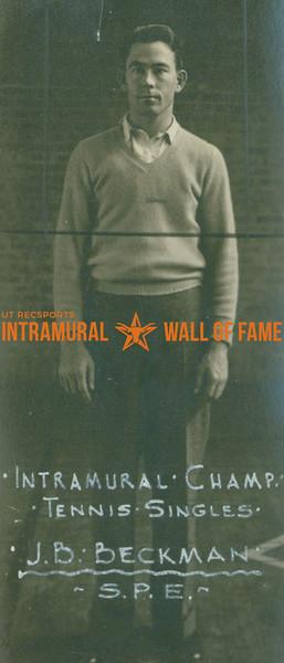 TENNIS Intramural Singles Champion  S. P. E.  J. B. Beckman
