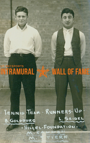 TENNIS Team Runners-Up  Hillel Foundation  B. Goldburg & L. Seibel  Unknown: M. Cannon M. Stiern