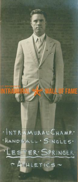 HANDBALL Intramural Singles Champion  Athletics  Lester Springer