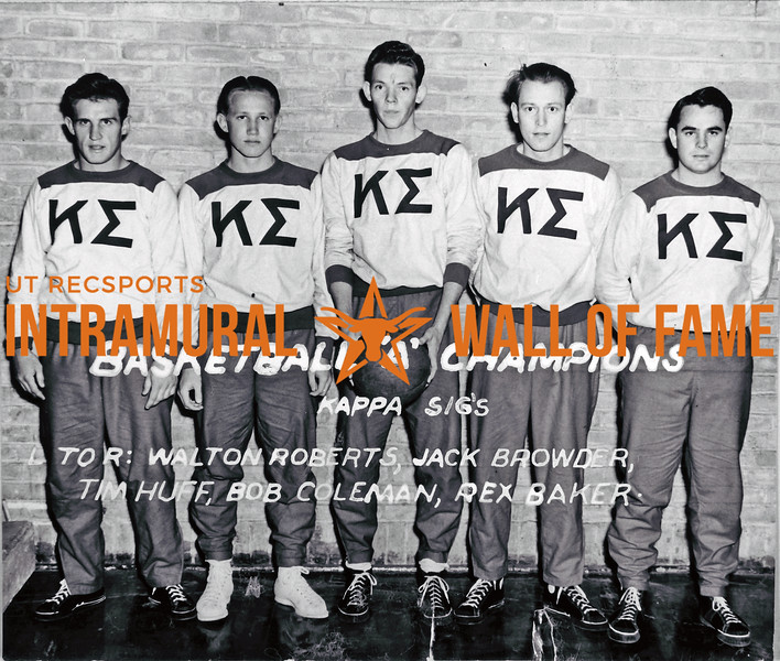 Basketball, Class A Champion Kappa Sigma Walton Roberts, Jack Browder, Tim Huff, Bob Coleman, Rex Baker