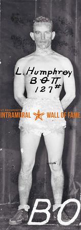 Boxing, Runner Up,127 lb. Class Beta Theta Pi  L. Humphrey
