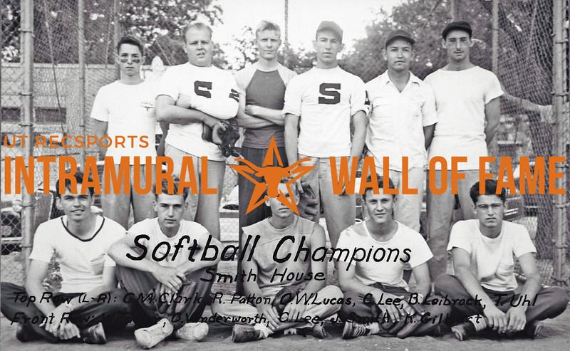 Softball Champion Smith House Top Row (L-R): G.M. Clark, R. Patton, C.W. Lucas, C. Lee, B. Leibrock, T. Uhl Front Row (L-R): W. Taylor, O. Vimderworth, C. Lee, J. Smith, K. Gillbert