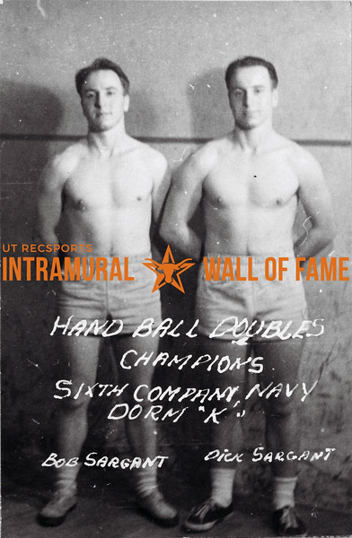 Handball, Doubles Champion  Sixth Company NAVY, Dorm K Bob Sargant, Dick Sargant