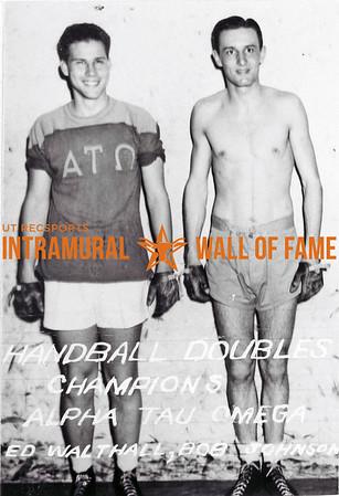 Handball, Doubles Champion Alpha Tau Omega L-R: Ed Walthall, Bob Johnson