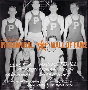 Basketball Class A Divisional, Champion Presbyterian Club Back Row (L-R): Upchurch, Arnold, May, Ellis Front Row (L-R): Bill Doyell, J. Craven