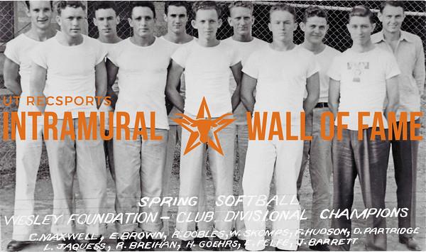 Spring Softball Club Divisional Champion Wesley Foundation C. Maxwell, E. Brown, R. Dobles, W. Skomps, F. Hudson, D. Partridge, L. Jaquess, R. Breihan, H. Goehrs, E. Felfe, J. Barrett