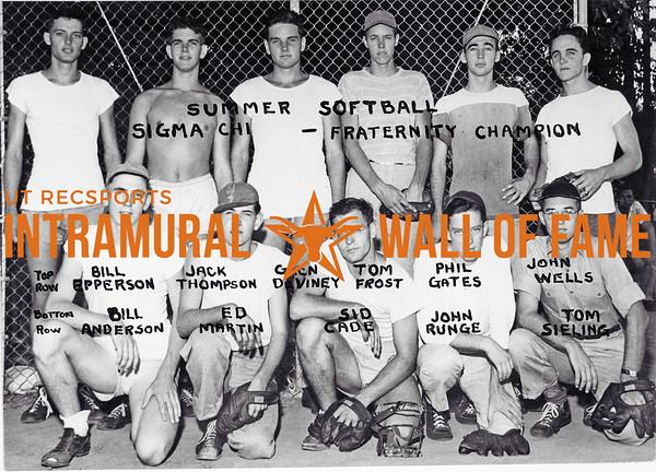 Summer Softball, Fraternity Champion Sigma Chi Top Row (L-R): Bill Epperson, Jack Thompson, Glen DeViney, Tom Frost, Phil Gates, John Wells Bottom Row (L-R): Bill Anderson, Ed Martin, Sid Cade, John Runge, Tom Sieling