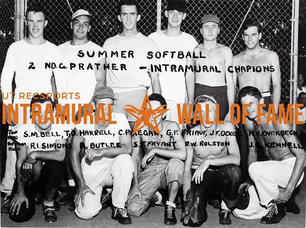 Summer Softball, Intramural Champion 2nd Co. Prather Top Row (L-R): S.M. Bell, T.O. Harrell, C.P. Kegan, G.F. Friauf, J.F. Ocker, H.V. Overbeck Bottom Row (L-R): R.I. Simons, R. Butler, S.E. Fryant, R.W. Rolston, J.E. Kennell
