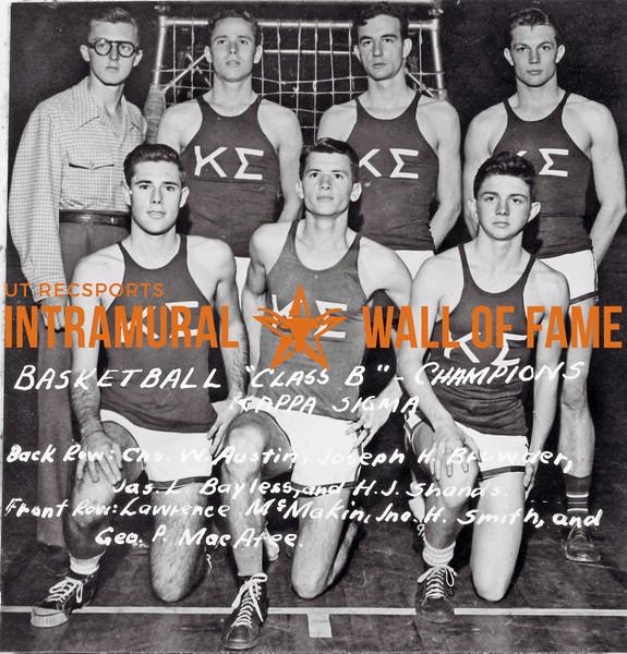 Basketball, Class B Champions Kappa Sigma Back Row (L-R): Charles W. Austin, Joseph H. Browder, Jason L. Bayless, James, H.J. Shands Front Row (L-R): Larence McMakin, John H. Smith, George P. MacAtee