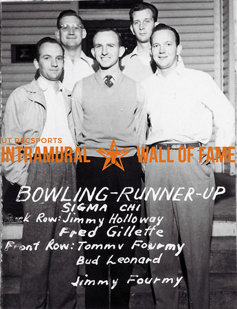 Bowling Runner Up Sigma Chi Back Row (L-R): Jimmy Holloway, Fred Gillette Front Row (L-R): Tommy Fourmy, Bud Leonard, Jimmy Fourmy