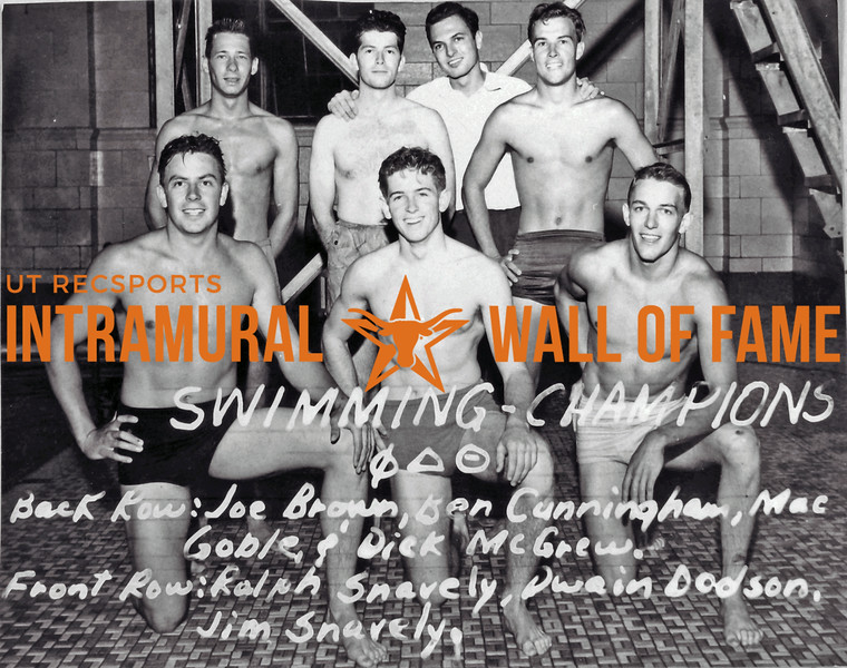 Swimming Champion Phi Delta Theta Back Row(L-R): Joe Brown, Ben Cunningham, Mac Goble, Dick McGrew Front Row (L-R): Ralph Snavely, Dwain Dodson, Jim Snavely