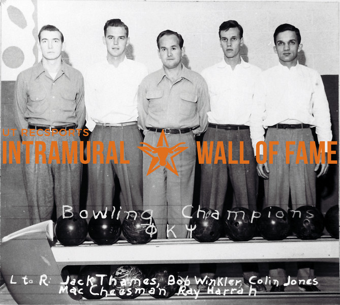 Bowling Champion Phi Kappa Psi L -R: Jack Thames, Bob Winkler, Colin Jones, Mac Cheesman, Mac Cheeseman, Ray Harrah