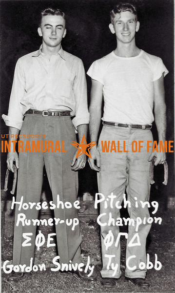 Horseshoe Pitching Runner-up:  Sigma Phi Epsilon, Gordon Snively Champion:  Phi Gamma Delta, Ty Cobb
