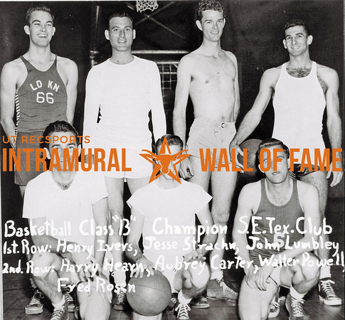 Basketball, Class B Champion S.E.Texas Club First Row:  Henry Ivers, Jesse Strachn, John Lumbley, Second Row:  Harry Hearn, Aubrey Carter, Walter Powell, Fred Rosen