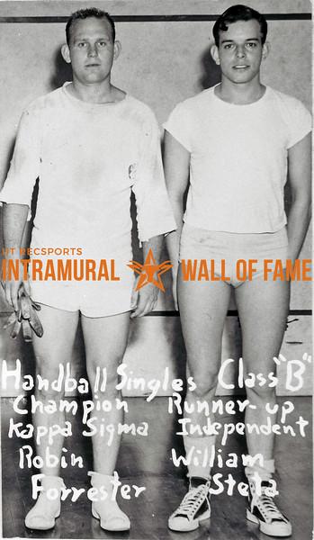 Handball Singles, Class B Champion:  Kappa Sigma, Robin Forrester Runner-Up:  Independent, William Steta