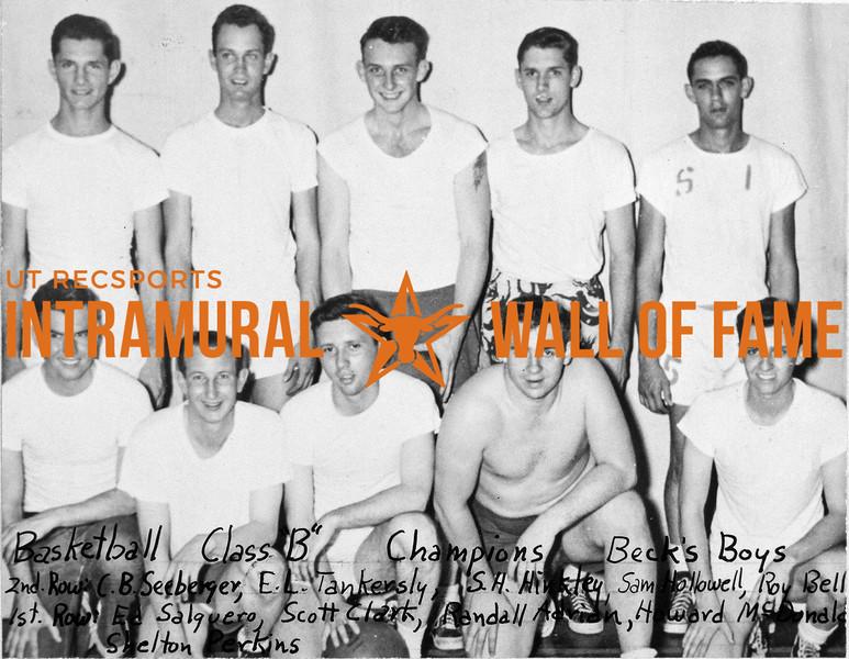 Basketball, Class B Champions Beck's Boys Second Row (L-R):  C.B. Seeberger, E.L. Tankersly, S.H. Kinkley, Sam Hollowell, Roy Bell First Row:  Ed Salguero, Scott Clark, Randall Adrian, Howard McDonald, Shelton Perkins