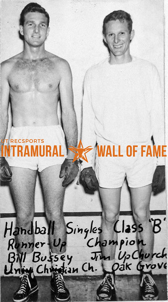 Handball Singles, Class B Runner-Up, Bill Bussey, University Christian Church Champion, Jim Upchurch, Oak Grove