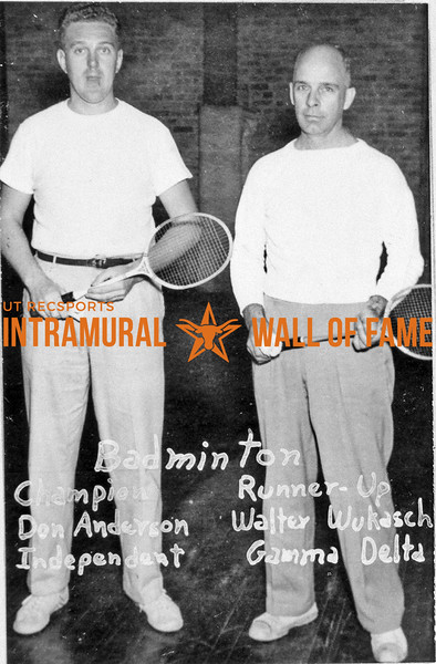 Badminton Champion, Don Anderson, Independent Runner-Up, Walter Wukasch, Gamma Delta