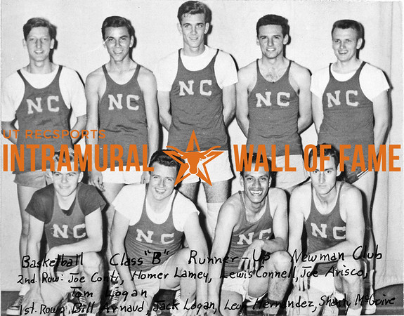 Basketball, Class B Runner-Up Newman Club Second Row (L-R):  Joe Conti, Homer Lamey, Lewis Connell, Joe Arisco, Tom Logan First Row:  Bill Arnaud, Jack Logan, Leon Hernandez, Shanty McGuire
