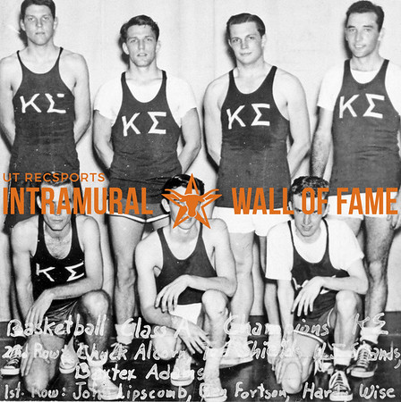 Basketball, Class A Champions Kappa Sigma Second Row (L-R):  Chuck Alcorn, Ted Shields, H.J. Shands, Baxter Adams First Row:  John Lipscomb, Ben Fortson, Hardy Wise