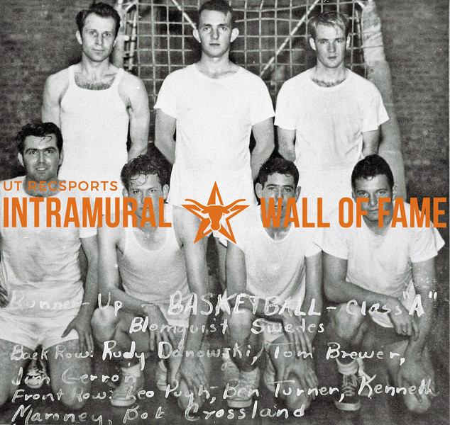 Basketball, Class A Runner-Up Blomquist Swedes Back Row (L-R):  Rudy Danowski, Tom Brewer, Jim Gerron Front Row:  Leo Pugh, Ben Turner, Kenneth Maroney, Bob Crossland