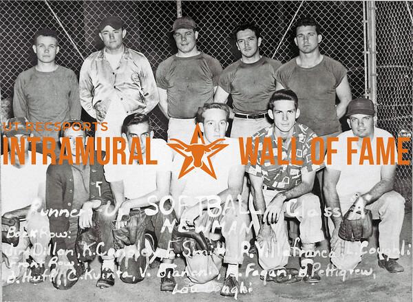 Softball, Class A Runners-Up Newman Club Back Row (L-R):  Jim Dillon, K. Conoley, F. Smith, R. Villafranca, L. Coughlin Front Row:  B. Huff, C. Kventa, V. Bianchi, B. Fagan, B. Pettigrew, Leo Pugh