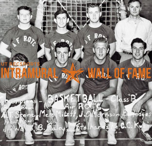 Basketball, Class B Champions Air Force ROTC Back Row (L-R):  Al T. Stone, Meto Miteff, Jack C. Morrison, Bobby W. Hodges (Manager) Front Row:  Joe W. Webb, Bob Raley, Tom Stolhandske, Charles Kubin