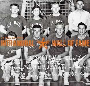 Basketball, Class B Champions Air Force ROTC Back Row (L-R):  Al T. Stone, Meto Miteff, Jack C. Morrison, Bobby W. Hodges (Manager) Front Row:  Joe W. Webb, Bob Raley, Tom Stolhandske, Charles Kubin