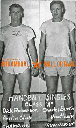 Handball Singles, Class A Dick Roberson, Austin Club, Champion Charles Burke, Unattached, Runner-Up