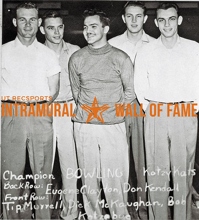 Bowling, Champion Kotzy Kats Back Row (L-R):  Eugene Clayton, Don Kendall Front Row:  Tip Murrell, Dick McKaughan, Bob Kotzebue