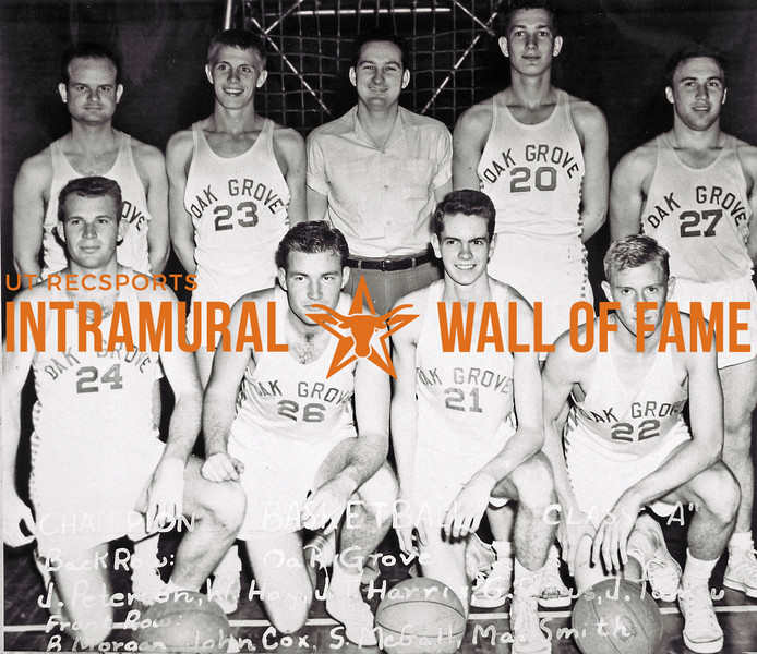Basketball, Class A Champion Oak Grove Back Row (L-R):  James Peterson, Wayne M. Hay, Joe Tom Harris, George J. Petrus, Jerry T. Tomsu Front Row:  Bob C. Morgan, John B. Cox, Scott A. McGall, Max H. Smith