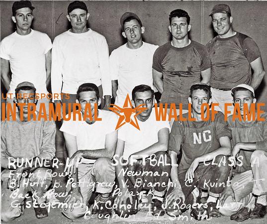 Softball, Class A Runner-Up Newman Front Row (L-R):  Beecher Huff, Robert W. Pettigrew, Vincent Bionchi, Charles J. Kvinta, Theo L. Polasek Back Row:  George Stegemeier, Eugene Conoley, Jimmy Rogers, Larry Coughlin, Ed Smith