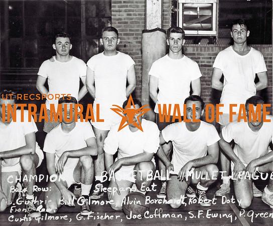 Basketball, Mullet League Chamion Sleep and Eat Back Row (L-R):  Cene Guthrie, Bill W. Gilmore, Alvin Borchardt, Robert D. Doty Front Row:  Curtis J. Gilmore, George E. Fischer, Joe Coffman, Finley Ewing, Paul M. Green
