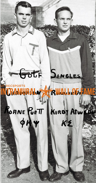 Golf Singles Champion:  Roane Puett, Phi Kappa Psi Runner-Up:  Kirby Atwell, Kappa Sigma