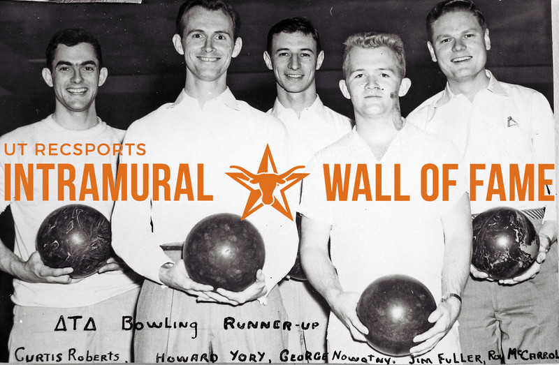 Bowling, Runner-Up Delta Tau Delta Curtis Roberts, Howard Yory, George Nowotny, Jim Fuller, Roy McCarroll