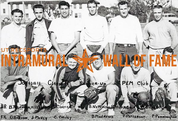 Softball, Class A Runner-Up PEM Club Back Row (L-R):  Bill Thurman, Hugh Peebles, Joe Corley, Barry Nettles, Bill Herron, Bob Jameson Front Row:  Don Barton, James McVey, Coleman Bailey, Bunny Andrews, Pat Patterson, Pat C. Pennington