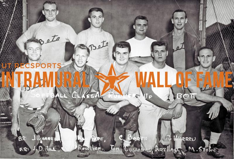 Softball, Class A Runner-Up Beta Theta Pi Back Row (L-R):  James Warren, Kenneth Pape, Crawford Booth, Robert Warren Front Row, J.D. Hill, Ross Vick, Tom Cullinin, Art Hall, Michael Stone