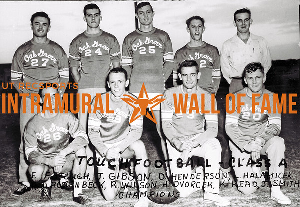 Touch Football, Class A Champions Oak Grove Front Row (L-R):  Floyd Stough, John Gibson, D. Henderson, L. Haldmicek Back Row:  Dick Rodenbeck, Robert Wilson, Herman Dvorcek, Kyle Reed, Joe Ed Smith