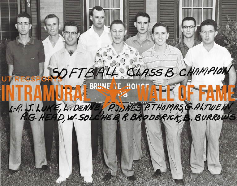 Softball, Class B Champions Brunette House L-R:  James Luke, Leonard Denney, Philip Jones, Philip Thomas, Glen Altwein, Robert Head, William Solcher, Richard Broderick, Billy Burrows