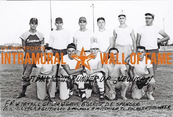 Softball, Summer School Runner-Up Newman Front Row (L-R):   W. Hanak, L. Grigar, W. Greve, B. Gerow, D.E. Spencer Back Row: J. Lynch, A Gottierr, D. Polasch, J. Mutchieb, T.L. Polasen, J. Swinner