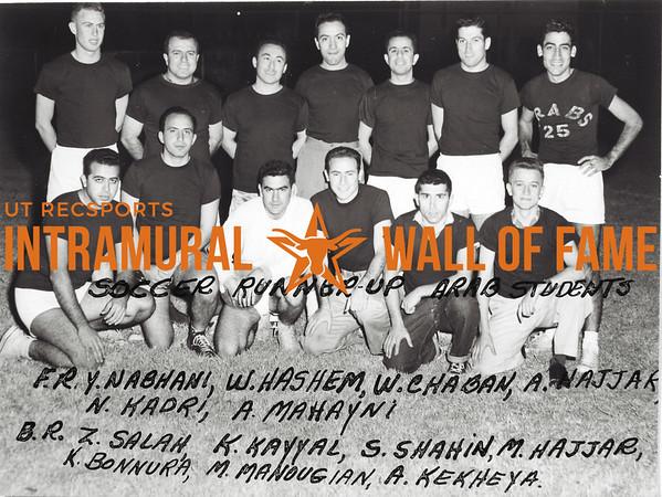 Soccer, Runner-Up Arab Students Front Row: Yussel Nabhani, Wail J. Hashem, Walid H. Chaban, Abmad M. Hajjar, Nizar A. Kadri, M. Aref Mahayni Back Row: Ziyad O. Salah, Kasim M. Kayyal, Salah R. Shahin, Mohammed S. Hajjah, Kalil B. Bannura, Manoug Manougian, A. H. Ali Kekheya