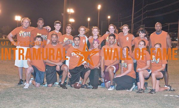 FLAG FOOTBALL Graduate Coed Champion  Baines of Pain Red  R1: Patrick Davis, Todd Hendricks, Michael Franco, Sophia Checa, Daniel Tesfay,       Jenny Achilles, Emily Kennedy, Stephanie Ball  R2: Charles Bunnell, Phillip Nevels, Aaron Gellhaus, Daniel Setiawan, Kori Hattemer, Lauren Oertel, Brittany Burns, Emily Ling, Mayra Marquez, Lawrence Crockett