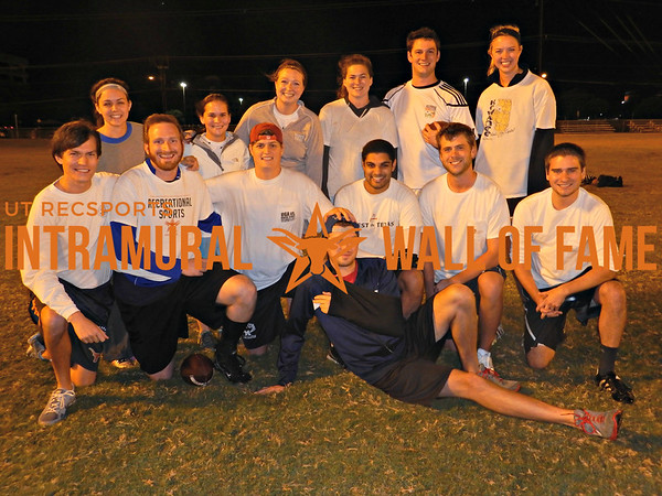 FLAG FOOTBALL Graduate Coed Champion  Huge Subpoenas  R1: John Stavinoha, Aaron Gregg, Andrew Monk, John McEntire, Yaman Desai, Justin Barnes, Christopher Stimpson R2: Corinne Sullins, Carson Glass, Amy Bergeron, Bailey Morgan, Brendan Lally-McGurl, Emily Kirby Not Pictured: Tanya Melamed