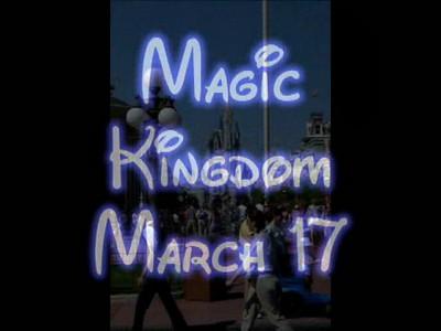 Magic Kingdom March 17