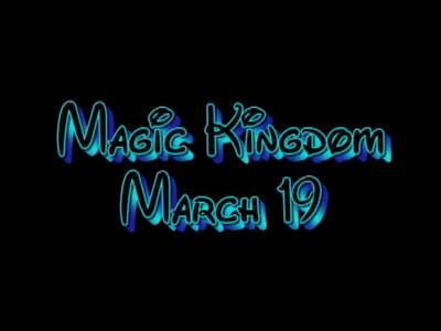 Magic Kingdom March 19