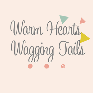 Warm Hearts for Wagging Tails