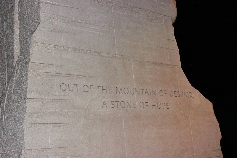 """Out of the Mountain of Despair a Stone of Hope"""
