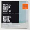 'Impulse, Reason, Sense, Conflict: Abstract Art from de Ella Fontanals-Cisneros Collection'', brochure for Cisneros Fontanals Art Foundation (CIFO)