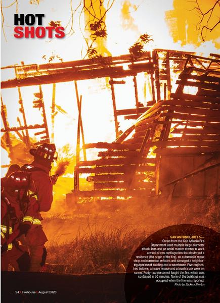 Firehouse Magazine August 2020 Hot Shot by CFPA Texas Member Zack Newton