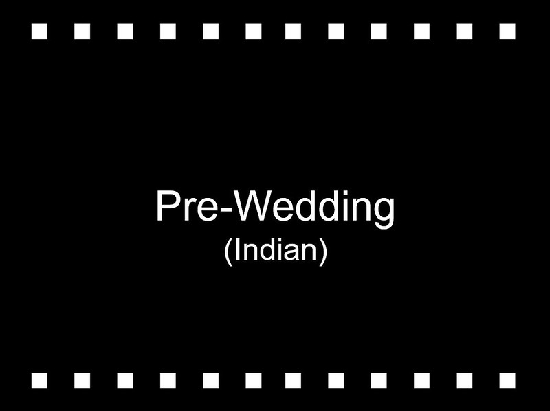 Pre-Wedding (Indian)